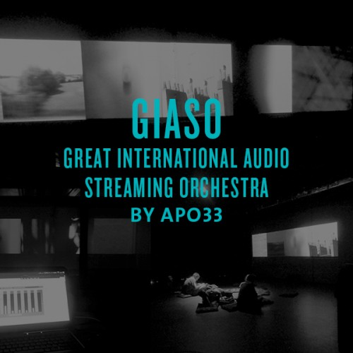 Giaso (great international audio streaming orchestra) by apo33